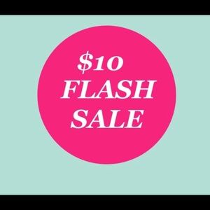 Hurry!!! $10 Flash Sale happening for 24hrs!
